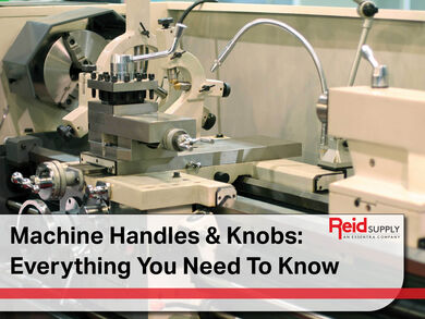 Machine Handles and Knobs: Everything You Need to Know