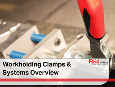 Workholding Clamps & Systems Overview