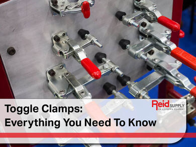Toggle Clamps Everything You Need to Know