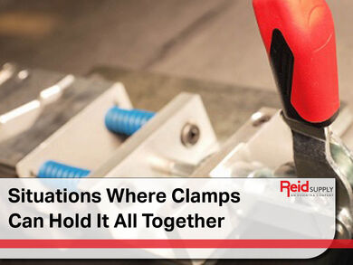 Situations Where Clamps Can Hold It All Together