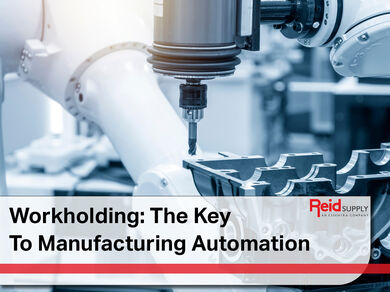 Workholding The Key to Mfg Automation
