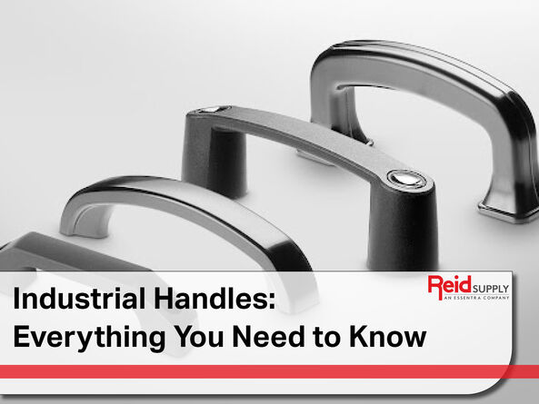 Industrial Handles Everything You Need to Know
